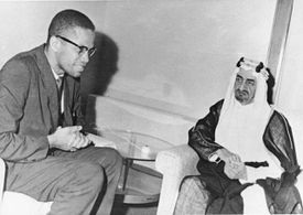 Malcolm X Meets Faisal Al-Saud