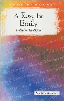 literary devices in a rose for emily
