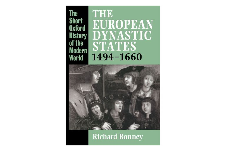 The European Dynastic States by Richard Bonney