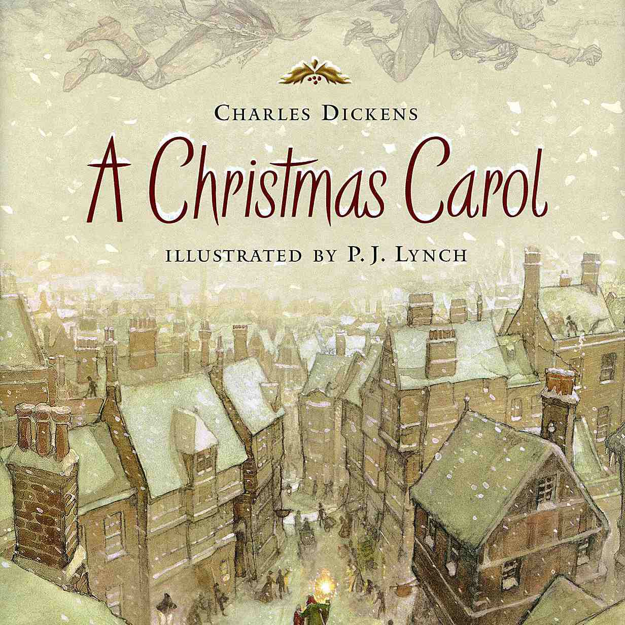 A Christmas Carol and Other Classic Christmas Stories