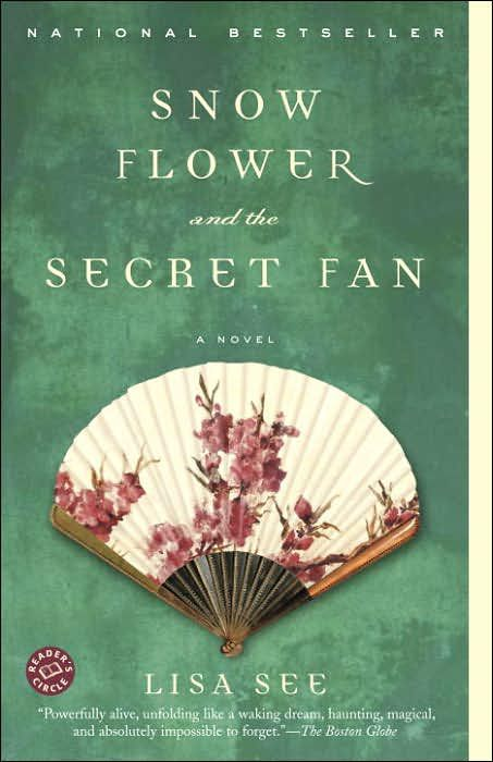 'Snow Flower and the Secret Fan' by Lisa See