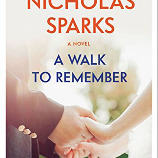 'A Walk to Remember' by Nicholas Sparks