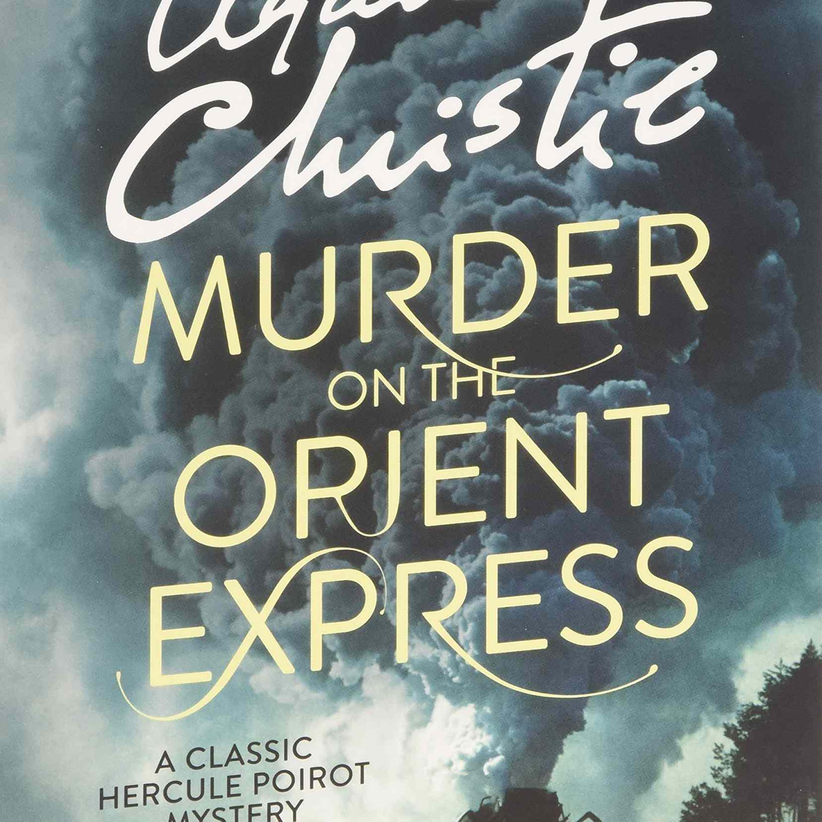 Murder on the Orient Express, by Agatha Christie