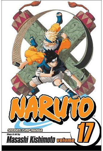 Cover artwork for Naruto Volume 17 by Masashi Kishimoto, published by VIZ Media / Shueisha