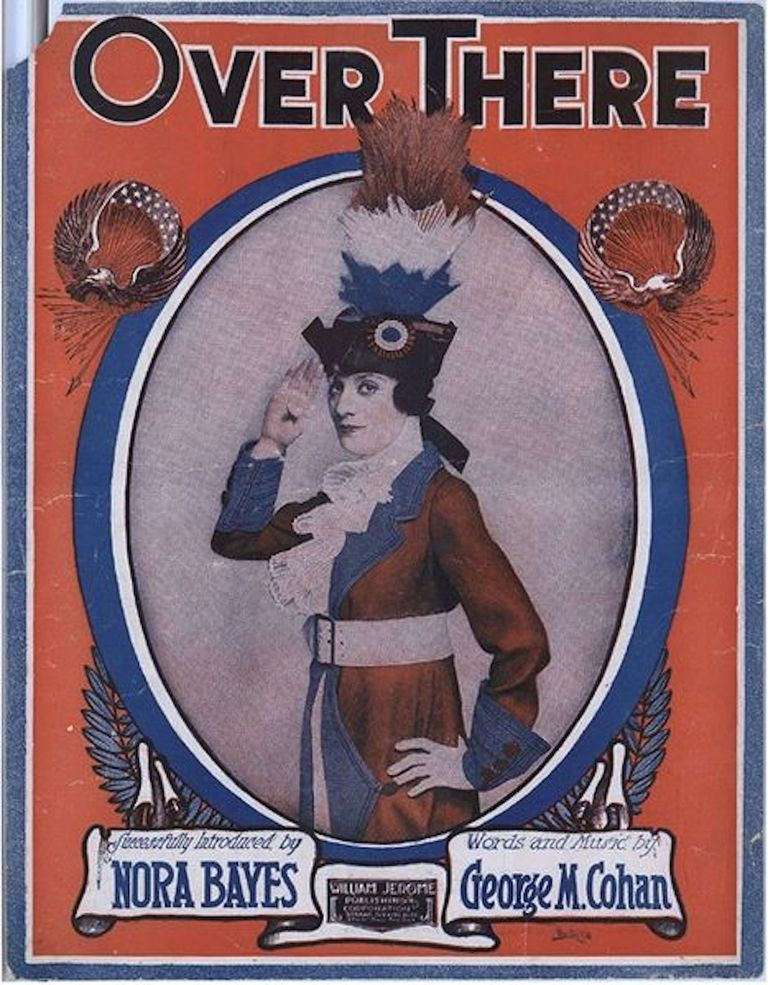 "Cover of sheet music ""Over There"", 1917, with photo of singer Nora Bayes."