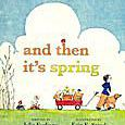 And Then It's Spring - picture book cover