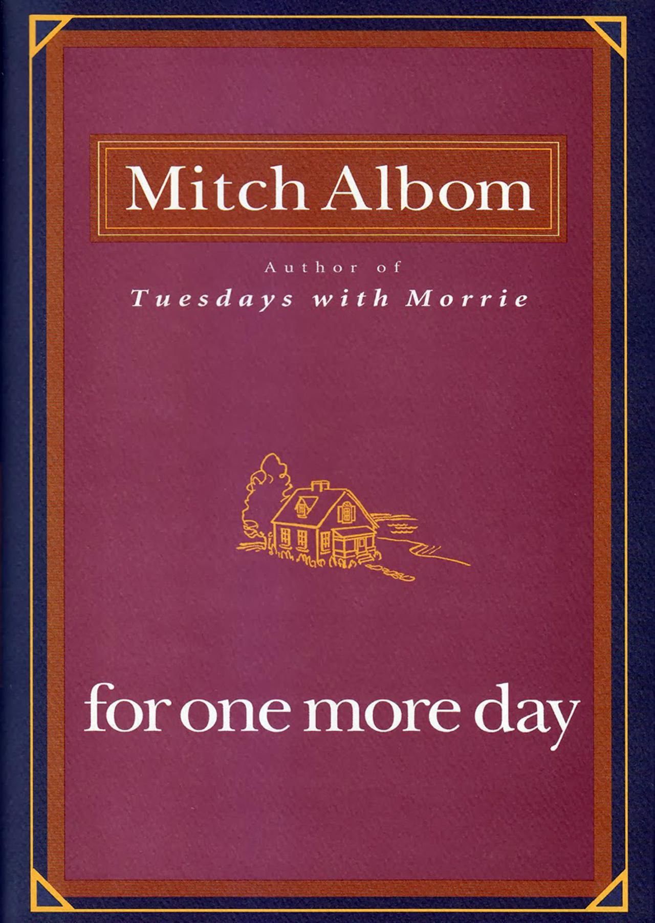 Book By Phyllis Vega Trish Macgregor: For One More Day By Mitch Albom