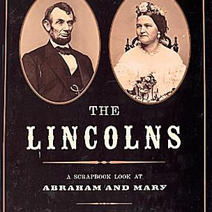Cover art The Lincolns: A Scrapbook Look at Abraham and Mary by Candace Fleming - Kids nonfiction
