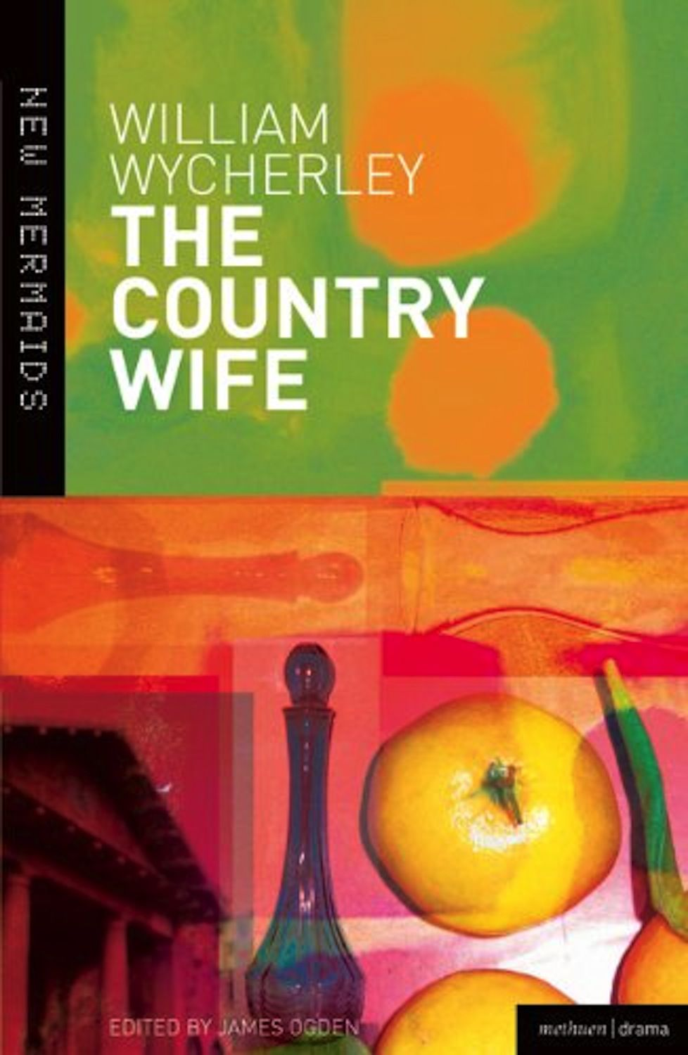 william wycherleys the country wife Total text length is 6,564 characters (approximately 45 pages) excerpts from the paper the beginning: english theater: an analysis of the reformation era politics and he freedom of sexual satire of william wycherley's the country wife this drama study will analyze the important political and cultural elements of the historical era after the restoration era in which sexuality comedies, such.