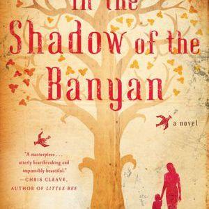 In the Shadow of the Banyan de Vaddey Ratner portada del libro