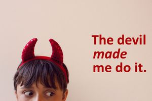An example of a causative verb: The devil made me do it