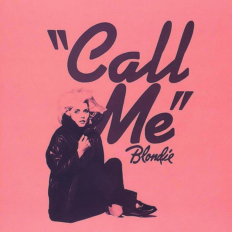 """Blondie - """"Call Me"""""""