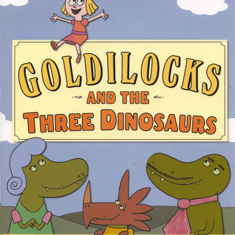 Goldlöckchen und die drei Dinosaurier - Bilderbuchcover
