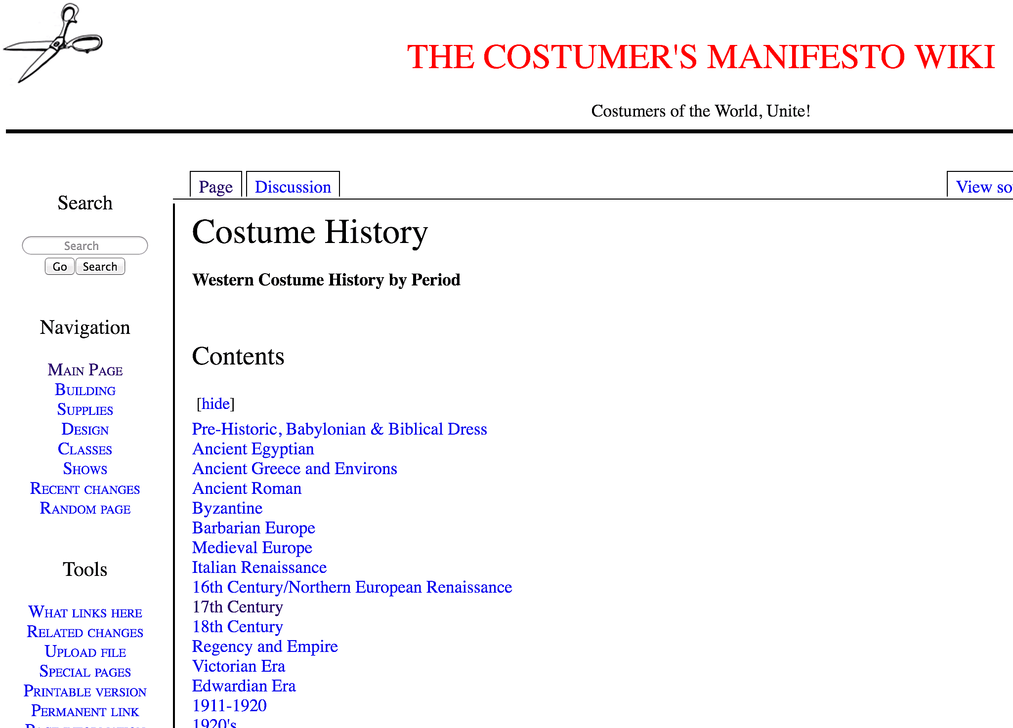 The Costumer's Manifesto began in August 1996 and provides a wealth of content on fashion and costume history around the world.