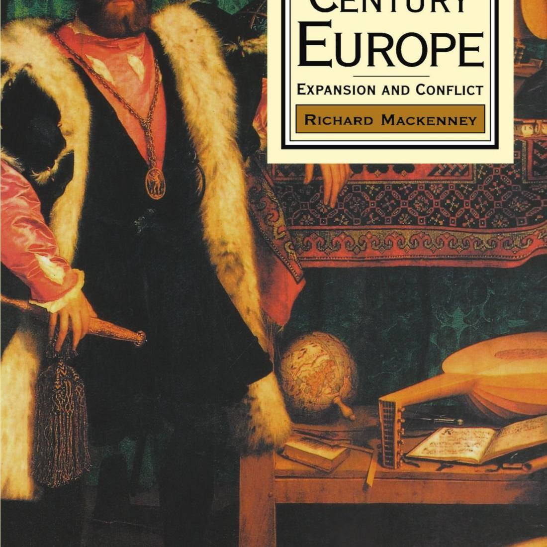 Europa del siglo XVI 1500-1600 por Richard Mackenney