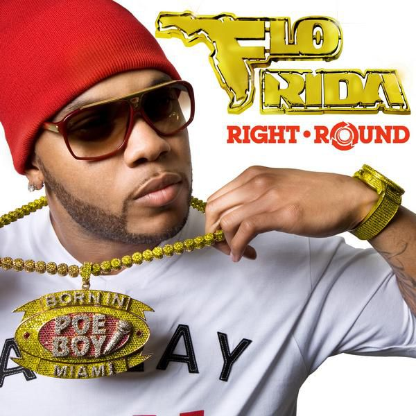 "Flo Rida - ""Right Round"""