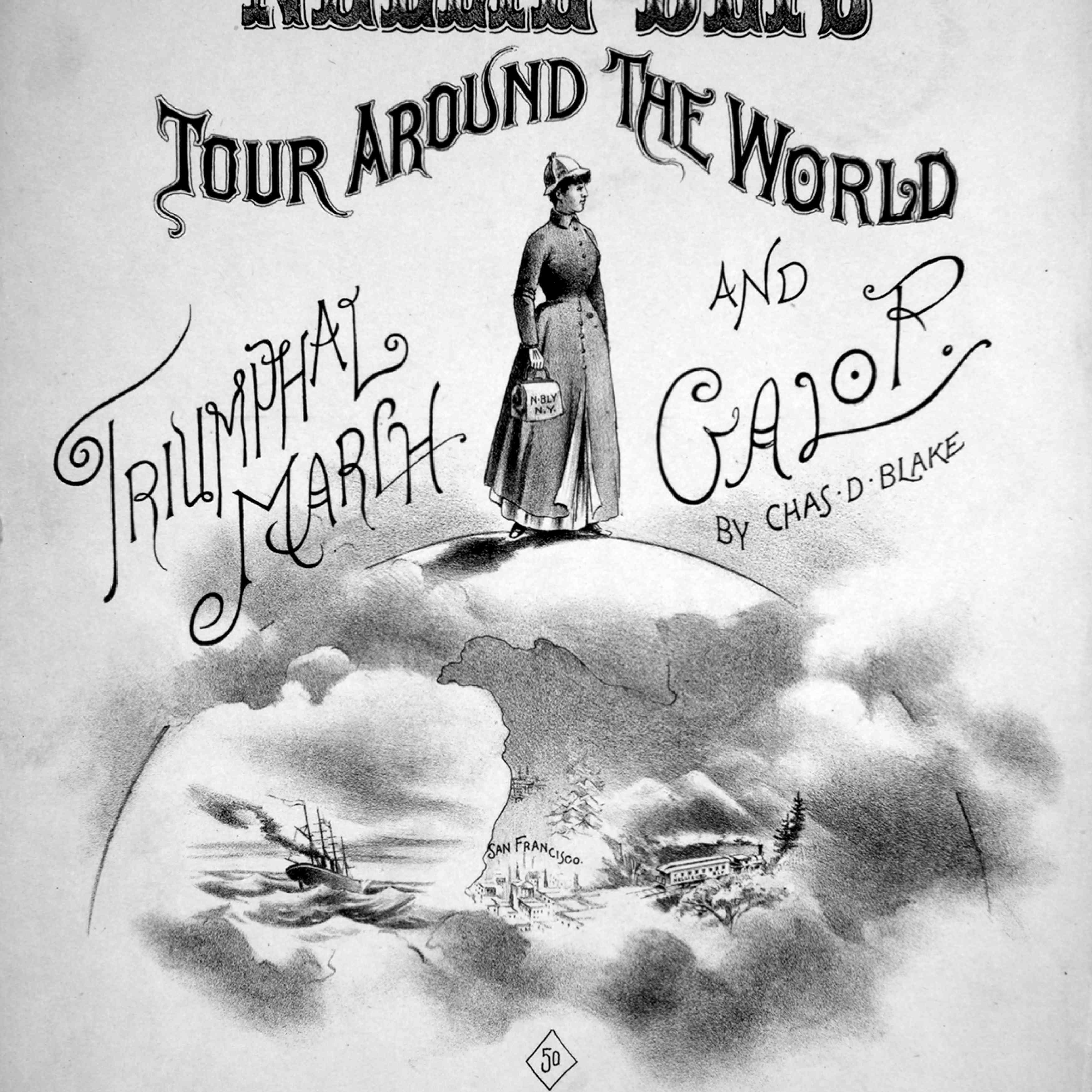 Nellie Bly's Tour Around The World Triumphal March And Galop