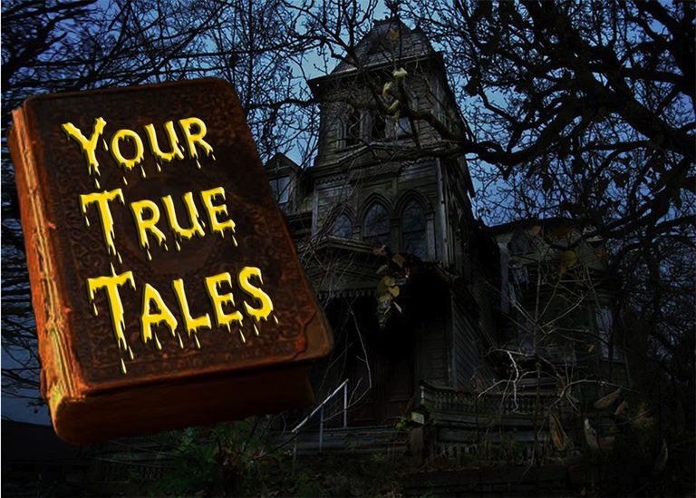 Your True Paranormal and Ghost Stories